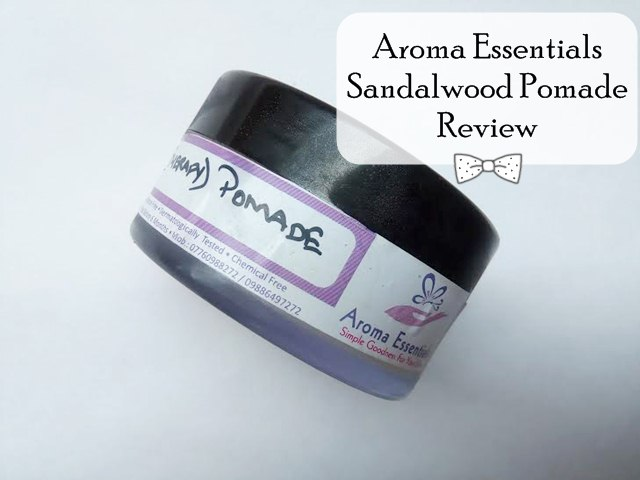 Aroma Essentials Sandalwood Pomade Review