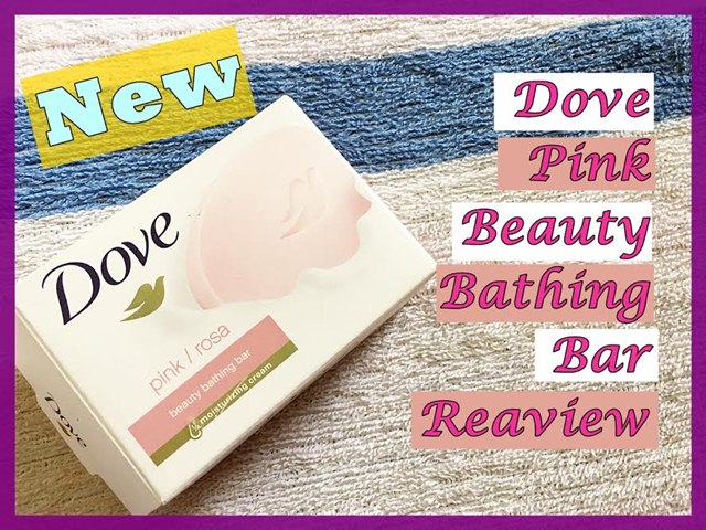 New Dove Pink Beauty Bathing Bar Review, Dove Pink Beauty Bathing Bar, Dove, Bathing Bar